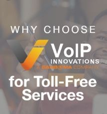 Why choose VoIP Innovations for Toll-Free Services Infographic thumbnail